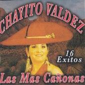 16 Exitos Las Mas Cañonas by Chayito Valdez