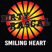 Smiling Heart by Dirty Rascal