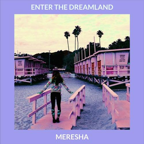 Enter the Dreamland (JackEL Mix) by Meresha
