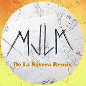 Mjlm (De La Rivera Remix) by Plastilina Mosh