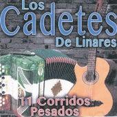 11 Corridos Pesados by Los Cadetes De Linares