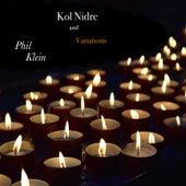 Kol Nidre and Variations von Phil Klein