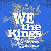 Skyway Avenue by We The Kings