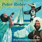 D Windrose - di schönschte Reiselieder von Peter Reber