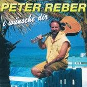 I wünsche dir von Peter Reber