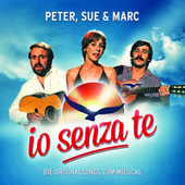 Io Senza Te (Die Originalsongs zum Musical / Remastered) by Various Artists