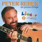Lieder zum gärn ha - die grossen Erfolge von Peter Reber
