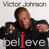 I Believe de Victor Johnson