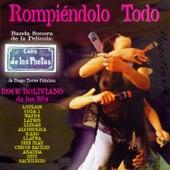 Rompiendo Todo | Rock Boliviano de los 90's de Various Artists