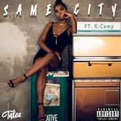 Same City (feat. K CAMP) by Talea