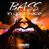 Bass In Your Face - EP by Various Artists