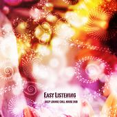 Easy Listening: Deep Lounge Chill House Dub by Various Artists