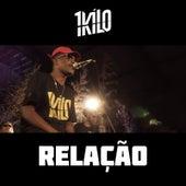 Relação (feat. Pelé MilFlows) by 1Kilo