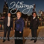 Still Moving Mountains by The Hyssongs