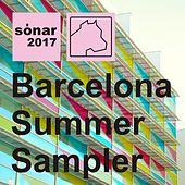 Barcelona 2017 Summer Sampler - Single by Various Artists