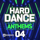 Hard Dance Anthems, Vol. 04 - EP by Various Artists