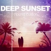 Deep Sunset (Aperitif Edition) von Various Artists