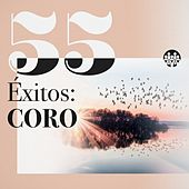 55 Éxitos: Coro by Various Artists