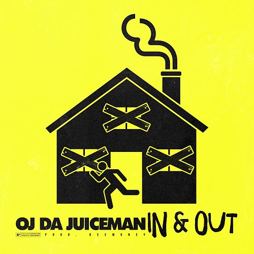 In & Out by OJ Da Juiceman