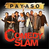 Payaso Comedy Slam by Various Artists