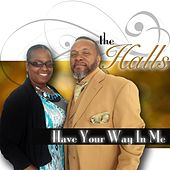 Have Your Way in Me by Halls