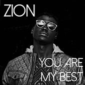 You Are My Best by Zion