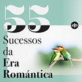 55 Sucessos da Era Romántica by Various Artists