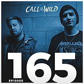 Call of the Wild, EP. 165 (Riot's Road to Uncaged - Toronto Mix) by Monstercat