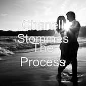 The Process by Chanell Stommes