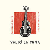 Valió la Pena by Cecilia Echenique