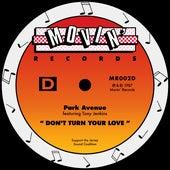Don't Turn Your Love (feat. Tony Jenkins) de Park Avenue