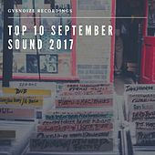 Gysnoize Recordings: Top 10 September Sound 2017 by Various Artists
