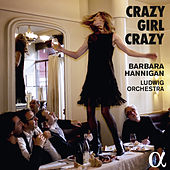 Crazy Girl Crazy by Various Artists