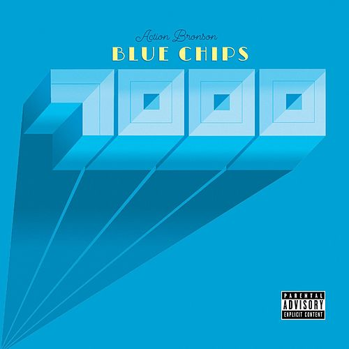Blue Chips 7000 by Action Bronson
