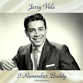 I Remember Buddy (Remastered 2017) de Jerry Vale