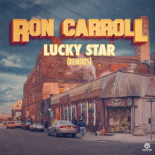 Lucky Star (Remixes) by Ron Carroll
