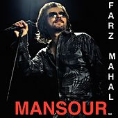 Farz Mahal by Mansour