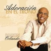 Adoración En El Trono by Ramon Orlando