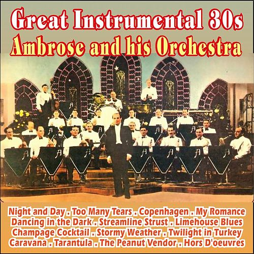 Great Instrumental 30s by Ambrose & His Orchestra
