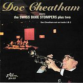 Doc Cheatham Meets the Swiss Dixie Stompers Plus Two by Various Artists