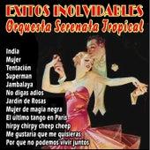 Exitos Inolvidables von Orquesta Serenata Tropical
