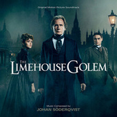 The Limehouse Golem (Original Motion Picture Soundtrack) by Various Artists