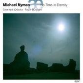 No Time in Eternity by Ensemble Céladon