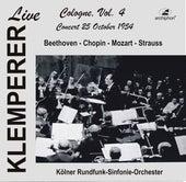 Klemperer Live in Cologne, Vol. 4 (Historical Recordings) [Live] von Various Artists