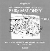 Die haarsträubenden Fälle des Philip Maloney, Vol. 100 von Various Artists