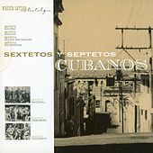Sextetos Y Septetos Cubanos de Various Artists