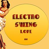 Electro Swing Love by Various Artists