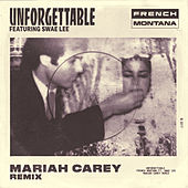 Unforgettable (Mariah Carey Remix) by French Montana