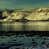 Canadian National Brass Project by Canadian National Brass Project