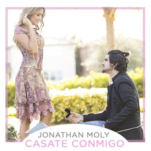 Casate Conmigo de Jonathan Moly